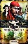 Karaibska krucjata. La Tumba de los Piratas (Karaibska krucjata #2) - Marcin Mortka