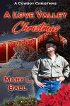 A Love Valley Christmas - Mary L. Ball