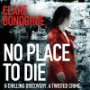No Place to Die - Clare Donoghue, Imogen Church