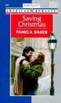 Saving Christmas - Pamela Bauer