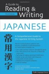 Guide to Reading & Writing Japanese: Third Edition - Kenneth Hanshall, Christropher Seeley, Florence Sakade, Henk de Groot