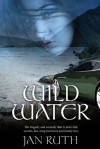 Wild Water - Jan Ruth