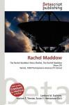 Rachel Maddow - Lambert M. Surhone, VDM Publishing, Susan F. Marseken