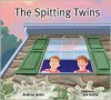 The Spitting Twins - Andrea Jones