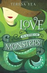 Love in a Time of Monsters (Golden Age of Monsters) (Volume 1) - Teresa Yea