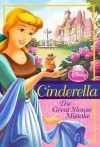 Cinderella: The Great Mouse Mistake - Ellie O'Ryan