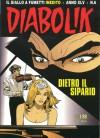 Diabolik anno XLV n. 6: Dietro il sipario - Mario Gomboli, Roberto Recchioni, Sergio Zaniboni, Paolo Zaniboni, Diego Cajelli