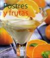 Postres y Frutas - RBA Libros
