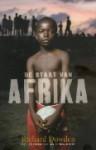 De Staat van Afrika - Richard Dowden, Roelof Posthuma