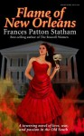 Flame of New Orleans - Frances Patton Statham