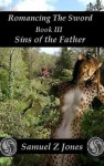 Sins of the Father - Samuel Z. Jones