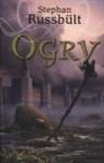 Ogry - Stephan Russbült