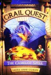 Grail Quest #1: The Camelot Spell - Laura Anne Gilman