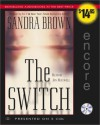 The Switch - Sandra Brown, Jan Maxwell