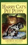 Harry Cat's Pet Puppy - George Selden, Garth Williams