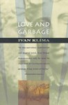 Love and Garbage - Ivan Klíma, Ewald Osers, Oscar Osers