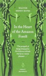 In the Heart of the Amazon Forest (Penguin Great Journeys) - Henry Walter Bates