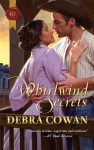 Whirlwind Secrets - Debra Cowan