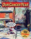 Our Cancer Year - Harvey Pekar, Joyce Brabner, Frank Stack