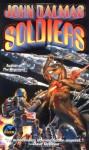 Soldiers - John Dalmas