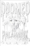 Doomed - Chuck Palahniuk, To Be Announced