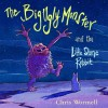 The Big Ugly Monster and the Little Stone Rabbit - Christopher Wormell