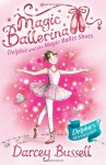 The Magic Ballet Shoes - Darcey Bussell, Katie May