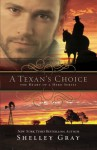 A Texan's Choice - Shelley Gray