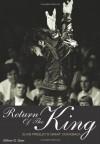 Return Of The King: Elvis Presley's Great Comeback - Gillian G. Gaar