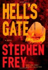 Hell's Gate - Stephen W. Frey