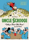 Walt Disney's Uncle Scrooge: Only a Poor Old Man - Carl Barks, Gary Groth, George Lucas