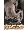 All Jacked Up - Lorelei James