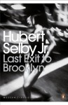 Last Exit to Brooklyn - Hubert Selby Jr., Irvine Welsh