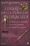I diari della famiglia Dracula. Il patto con il vampiro - I figli del vampiro - Il signore dei vampiri - Jeanne Kalogridis