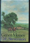 Green Money - D.E. Stevenson