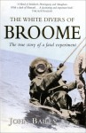 The White Divers of Broome - John Bailey