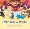 Fold Me a Poem - Kristine O'Connell George, Lauren Stringer