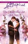 The Cinderella List (Mills & Boon Love Inspired) - Judy Baer