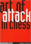 The Art of Attack in Chess - Vladimir Vukovic, Murray Chandler