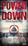 Power Down - Zielscheibe USA (German Edition) - Ben Coes