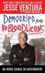 DemoCRIPS and ReBLOODicans: No More Gangs in Government - Jesse Ventura, Dick Russell
