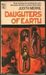 Daughters of Earth - Judith Merril