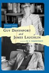 Guy Davenport and James Laughlin: Selected Letters - Guy Davenport, James Laughlin, W.C. Bamberger