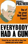 Everybody Had a Gun - Richard S. Prather