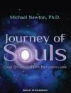 Journey of Souls: Case Studies of Life Between Lives - Michael Newton, Peter Berkrot