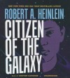 Citizen of the Galaxy - Robert A. Heinlein, Grover Gardner