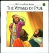 My Little Book about the Voyages of Paul - Etta Wilson, Gary Torrisi