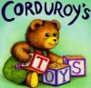 Corduroy's Toys - Don Freeman, Lisa McCue, Lydia Freeman