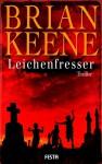 Leichenfresser - Brian Keene