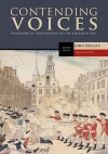 Contending Voices, Volume I: To 1877 - John Hollitz